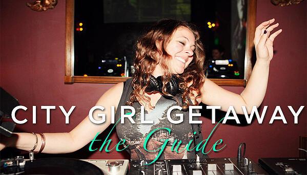 city girl getaway guide